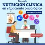 Foro de Nutrición Clínica en el Paciente Oncológico
